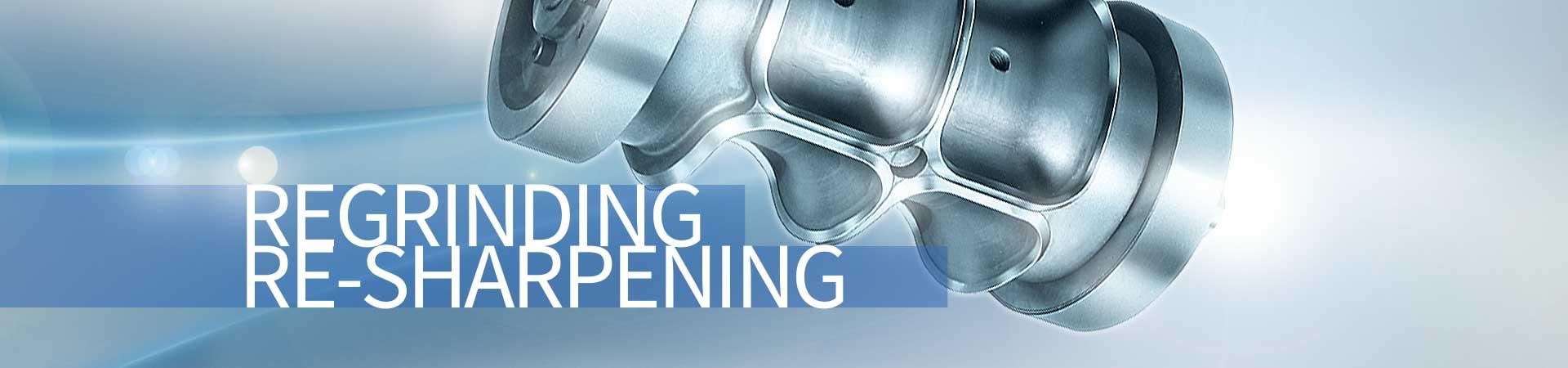 Regrinding-Re-sharpening